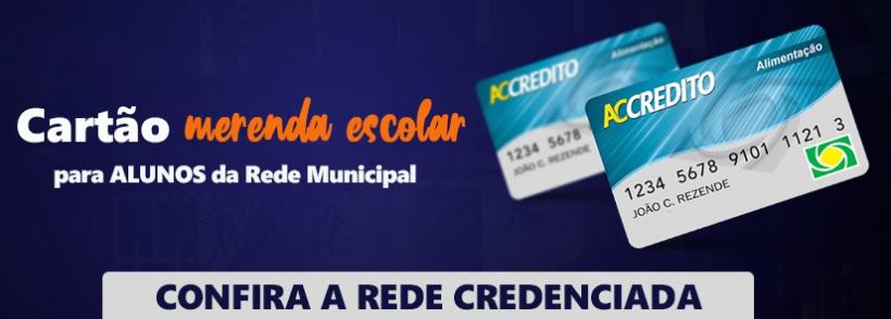 CARTÃO MERENDA ESCOLAR REDE CREDENCIADA