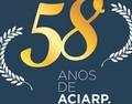 58º Aniversário da ACIARP