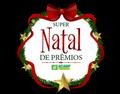 GANHADORES DA CAMPANHA SUPER NATAL DE PRÊMIOS 2018