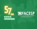Facesp completa 57 anos na defesa dos direitos dos empreendedores